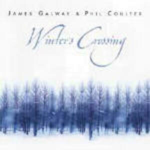 Winter's Crossing - CD Audio di James Galway,Phil Coulter