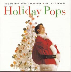Holiday Pops - CD Audio di Boston Pops Orchestra