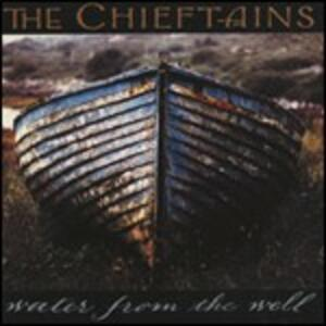 Water from the Well - CD Audio di Chieftains
