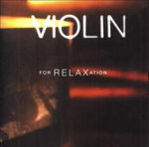 Violin for Relaxation - CD Audio
