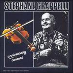 Anniversary Concert - CD Audio di Stephane Grappelli