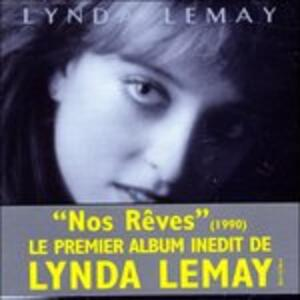 Nos Reves - CD Audio di Lynda Lemay