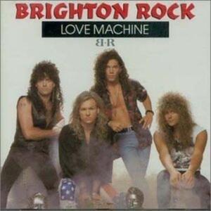 Love Machine - CD Audio di Brighton Rock