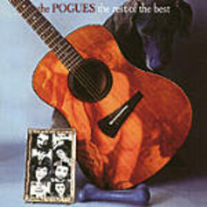 The Rest of the Best - CD Audio di Pogues