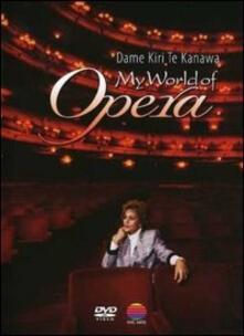 Kiri Te Kanawa. My World of Opera (DVD) - DVD