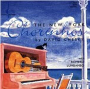 New York Chorinhos - CD Audio di David Chesky