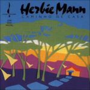 Caminho de casa - CD Audio di Herbie Mann