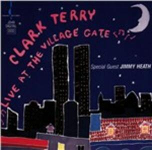 Live at the Village Gate - CD Audio di Clark Terry