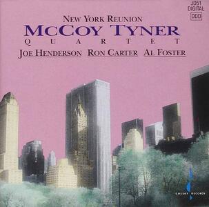 New York Reunion - CD Audio di McCoy Tyner