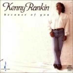 Because of You - CD Audio di Kenny Rankin