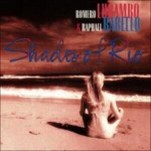 Shades of Rio - CD Audio di Romero Lubambo,Raphael Rabello