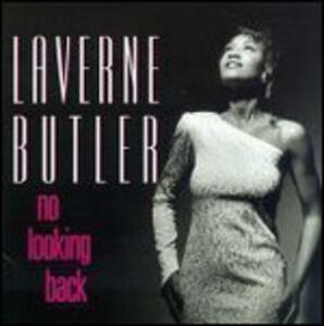 No Looking Back - CD Audio di Laverne Butler