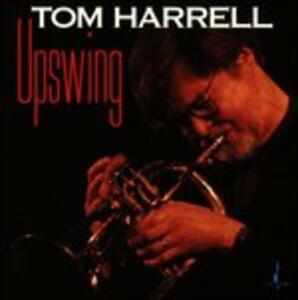 Upswing - CD Audio di Tom Harrell