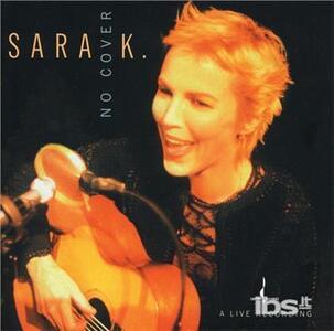 No Cover - CD Audio di Sara K.