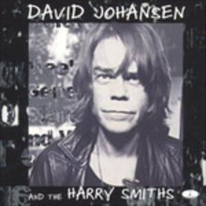 Same - CD Audio di David Johansen,Harry Smiths