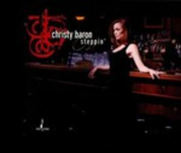Steppin' - CD Audio di Christy Baron
