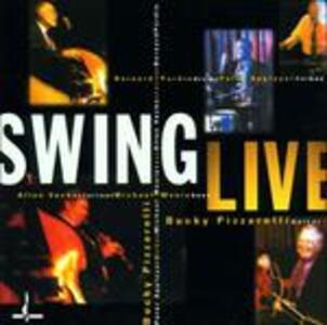 Swing Live - CD Audio di Bucky Pizzarelli