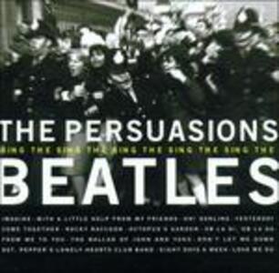 Sing the Beatles - CD Audio di Persuasions