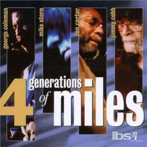4 Generation of Miles - CD Audio di Ron Carter,Mike Stern,Jimmy Cobb,George Coleman