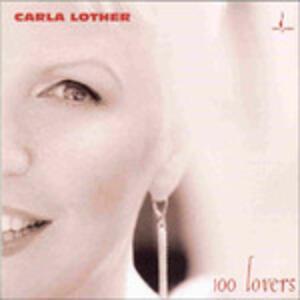 100 Lovers - CD Audio di Carla Lother