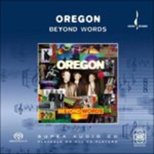 Beyond Words - SuperAudio CD di Oregon