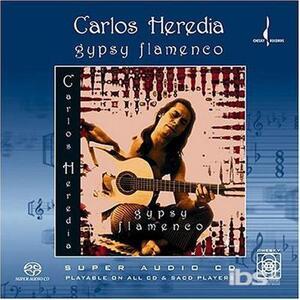 Gypsy Flamenco - SuperAudio CD di Carlos Heredia