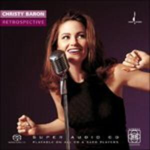 Retrospective - SuperAudio CD di Christy Baron
