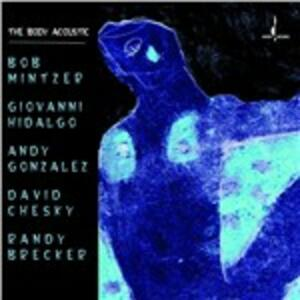 Body Acoustic - CD Audio di Bob Mintzer