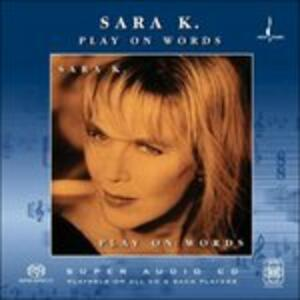 Play on Words - SuperAudio CD di Sara K.
