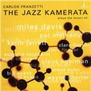 The Jazz Kamerata - CD Audio di Carlos Franzetti