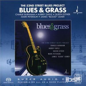 Blues & Grass. 52nd Street Blues Project - SuperAudio CD
