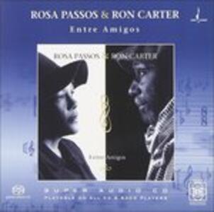 Entre Amigos - CD Audio di Ron Carter,Rosa Passos