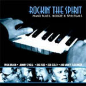 Rockin' the Spirit. Piano Blues, Boogie & Spirituals - CD Audio