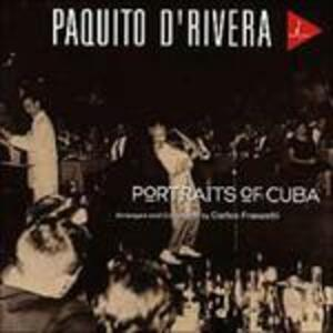 Portraits of Cuba - SuperAudio CD di Paquito D'Rivera