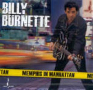 Memphis in Manhattan - CD Audio di Billy Burnette