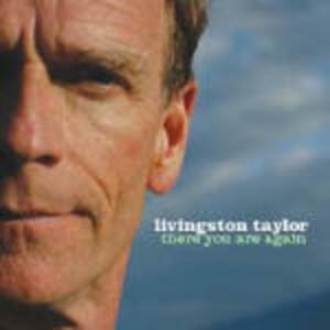 There You Are Again - CD Audio di Livingston Taylor