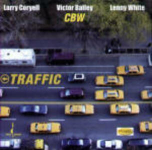 Traffic - SuperAudio CD di Larry Coryell,Lenny White,Victor Bailey