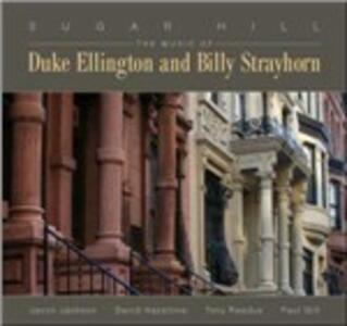 Sugar Hill. The Music of Duke Ellington & Billy Strayhorn - SuperAudio CD di Javon Jackson,David Hazeltine,Paul Gill,Tony Reedus