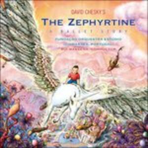 Zephyrtine. a Ballet - CD Audio di David Chesky