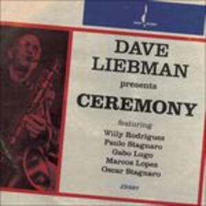 Ceremony - CD Audio di David Liebman