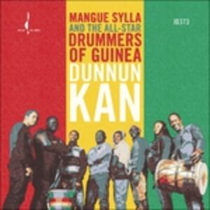 Dunnun Kan - CD Audio di All-Star Drummers of Guinea,Sylla Mangue