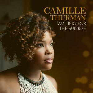 Waiting for the Sunrise - CD Audio di Camille Thurman