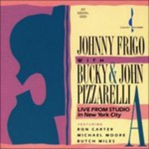Live from Studio a n.y. - CD Audio di John Pizzarelli,John Frigo