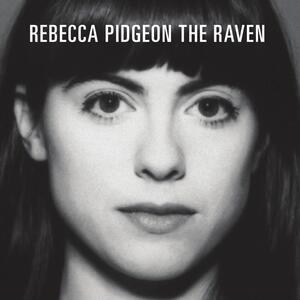 Raven - CD Audio di Rebecca Pidgeon
