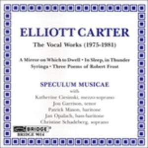 Vocal Works - CD Audio di Elliott Carter