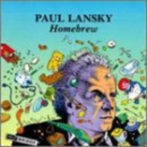 Homebrew - CD Audio di Paul Lansky