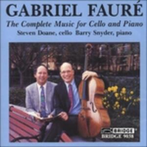 Complete Music for Cello - CD Audio di Gabriel Fauré
