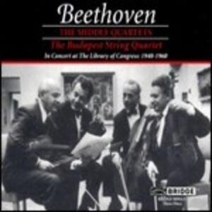 Quartetti op.59 n.1, n.2, n.3, op.74, op.95 - CD Audio di Ludwig van Beethoven,Budapest String Quartet