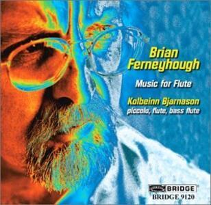 Music For Flute - CD Audio di Brian Ferneyhough
