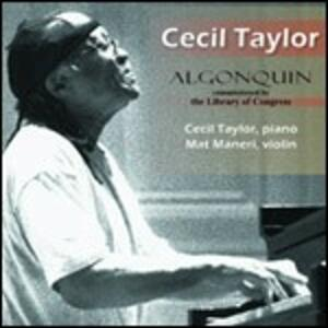 Algonquin - CD Audio di Cecil Taylor
